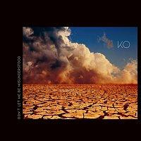 KO, The Xi – Don't Let Me Be Misunderstood
