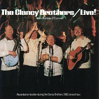 The Clancy Brothers – Live! With Robbie O'Connell [Live]