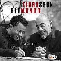 Jacky Terrasson, Stephane Belmondo – Mother