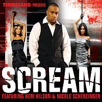 Timbaland, Keri Hilson, Nicole Scherzinger – Scream [International Version]