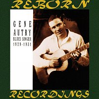 Gene Autry – Blues Singer 1929-1931 Booger Rooger Saturday (HD Remastered)