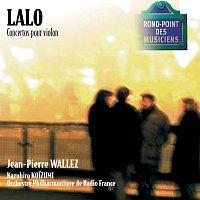Jean-Pierre Wallez, Orchestre Philharmonique de Radio France, Kazuhiro Koizumi – Lalo-Concertos pour violon