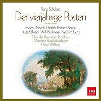 Heinz Wallberg, Helen Donath, Dietrich Fischer-Dieskau, Peter Schreier – Schubert: Der vierjahrige Posten