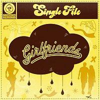 Single File – Girlfriends