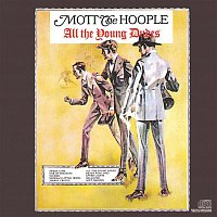 Mott The Hoople – All The Young Dudes
