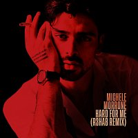 Michele Morrone, R3HAB – Hard For Me [R3HAB Remix]