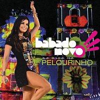 Babado Novo – Ao Vivo Pelourinho [Live / Deluxe Version]