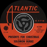 Solomon Burke – Presents For Christmas / A Tear Fell [Digital 45]