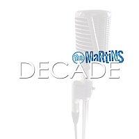 The Martins – Decade