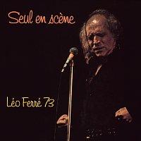 Léo Ferré – Seul en scene Léo Ferré 73 [Live]