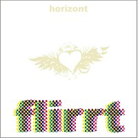 Flirrt – Horizont