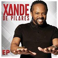 Xande de Pilares – Xande de Pilares - EP