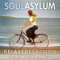Soul Asylum – Delayed Reaction