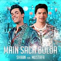 Shaan, Mustafa – Main Sach Bolda