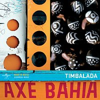 Timbalada – Axé Bahia
