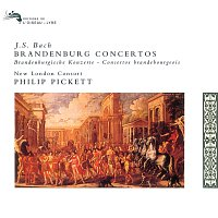 New London Consort, Philip Pickett – Bach, J.S.: Brandenburg Concertos