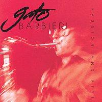 Gato Barbieri – Passion And Fire