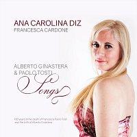 Ana Carolina Diz, Francesca Cardone – Alberto Ginastera & Paolo Tosti Songs