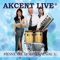 Akcent Live – Piesne pre dobrú náladu 3