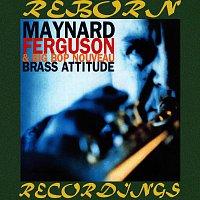 Maynard Ferguson, Maynard Ferguson, Big Bop Nouveau – Brass Attitude (HD Remastered)