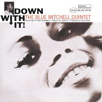 Blue Mitchell – Down With It