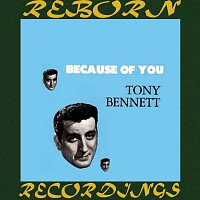 Tony Bennett – Because of You (Expanded, HD Remastered)