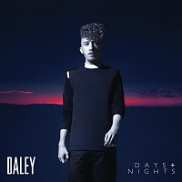 Daley – Days & Nights