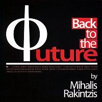 Mihalis Rakintzis – Back To The Future