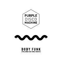 Purple Disco Machine – Body Funk (Yolanda Be Cool Remix)