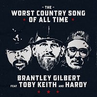 Brantley Gilbert, Toby Keith, HARDY – The Worst Country Song Of All Time