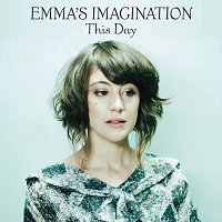 Emma's Imagination – This Day