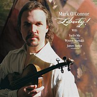 Mark O'Connor – Liberty! (Remastered)