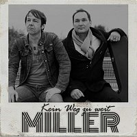 Miller – Kein Weg zu weit