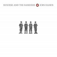 Siouxsie And The Banshees – Join Hands