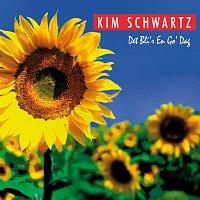 Kim Schwartz – Det Bli'r En Go' Dag