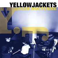 Yellowjackets – Club Nocturne