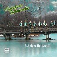 Holzfrei-Bohmische – Auf dem Holzweg!?