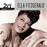 Ella Fitzgerald – 20th Century Masters: The Millennium Collection: Best Of Ella Fitzgerald