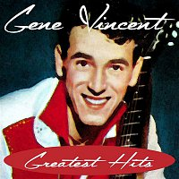 Gene Vincent – Greatest Hits