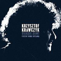 Krzysztof Krawczyk – Wiecznie Mlody. Piosenki Boba Dylana