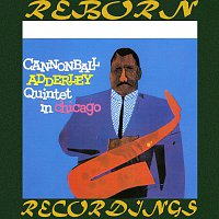 Cannonball Adderley, Wynton Kelly – Quintet In Chicago (Verve Master) (HD Remastered)