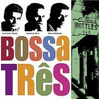 Bossa Tres – Bottles