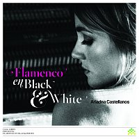 Ariadna Castellanos – Flamenco En Black & White