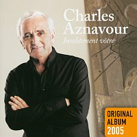 Charles Aznavour – Insolitement votre [Remastered 2014]