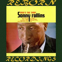 Sonny Rollins – Now's the Time (HD Remastered)