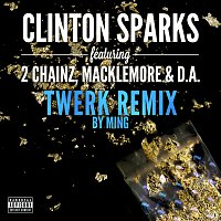 Clinton Sparks, 2 Chainz, Macklemore, D.A. – Gold Rush [Twerk Remix by MING]