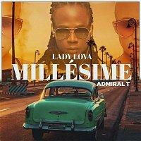 Lady Lova, Admiral T – Millésime