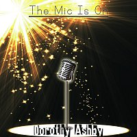 Dorothy Ashby – The Mic Is On