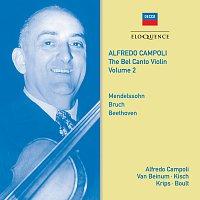 Alfredo Campoli, Eduard van Beinum, Royalton Kisch, Josef Krips, Sir Adrian Boult – Alfredo Campoli: The Bel Canto Violin - Vol. 2