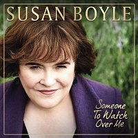 Susan Boyle – Someone To Watch Over Me
